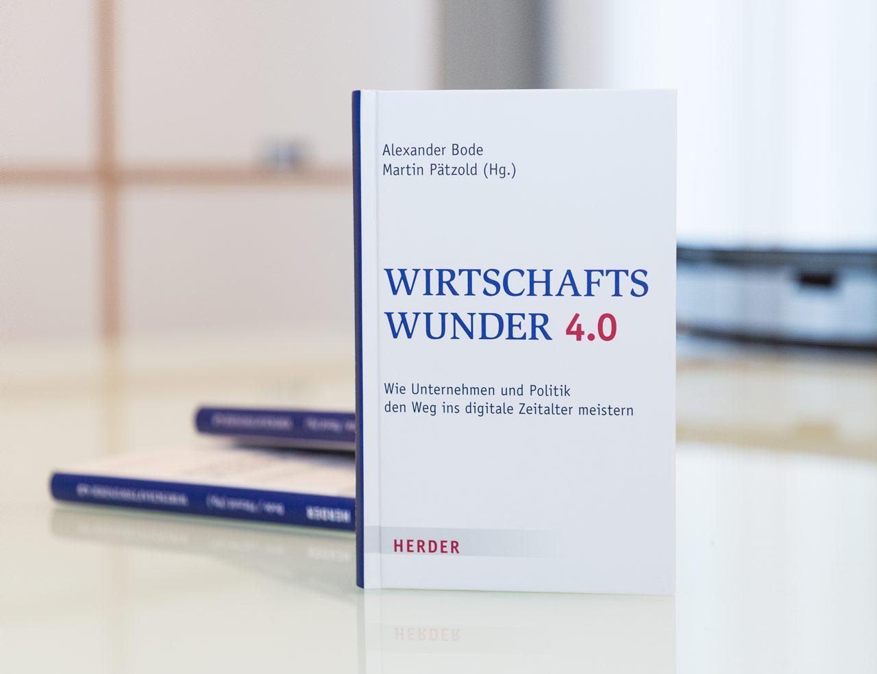 Wirtschaftswunder 4.0 | Dr. Alexander Bode